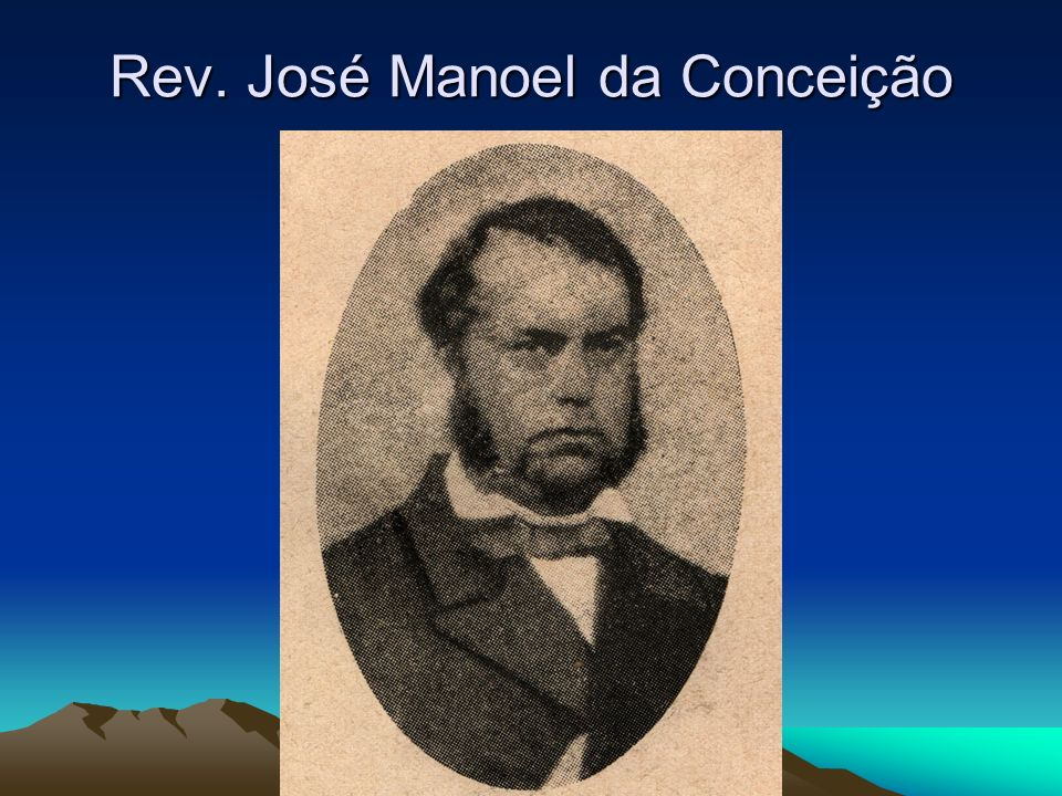 Rev. José Manoel da Conceição