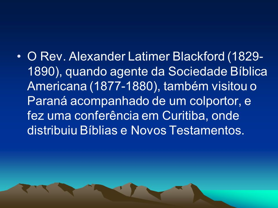 Em 1886 e 1887, Landes recebeu por algumas vezes a visita do Rev.