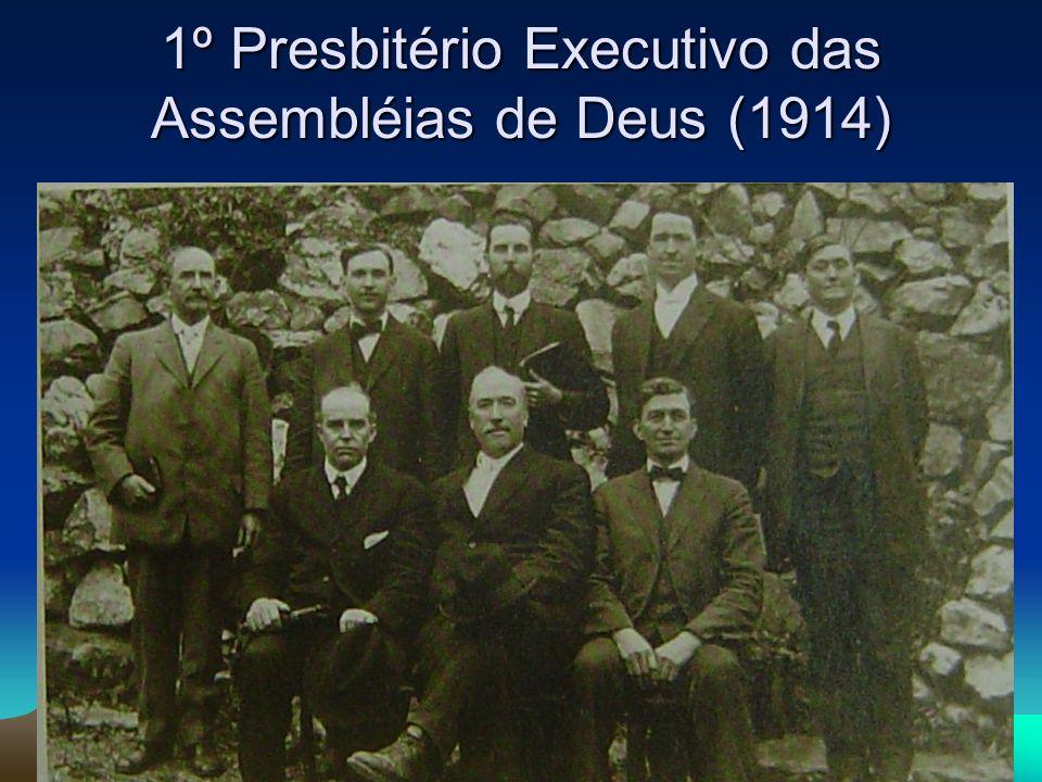 1º Presbitério Executivo das Assembléias de Deus (1914)