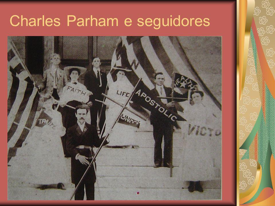 Charles Parham e seguidores