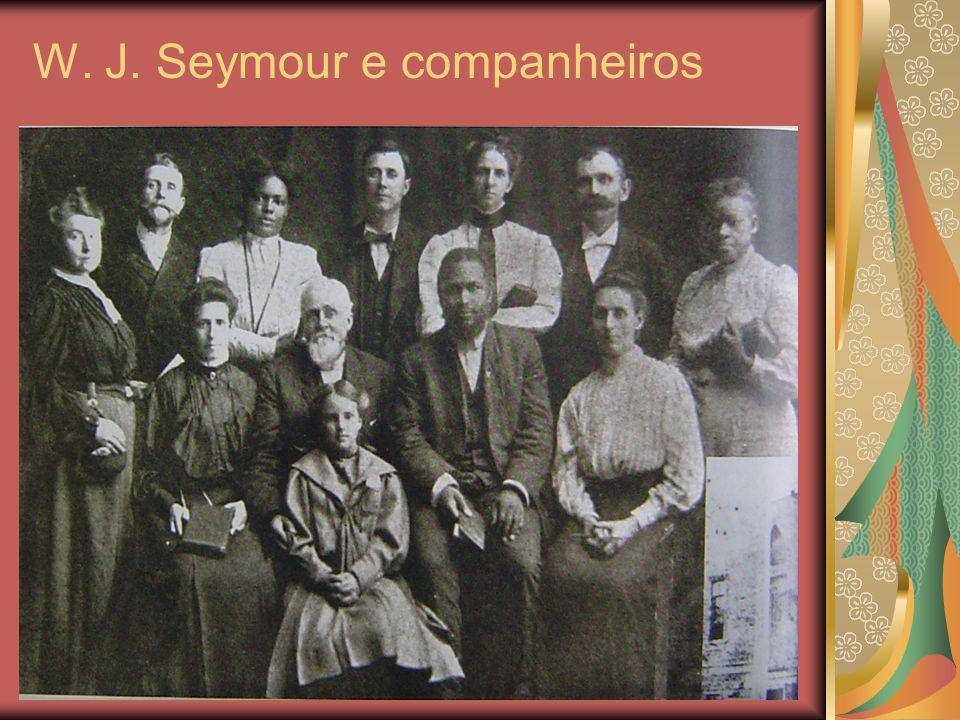 W. J. Seymour e companheiros