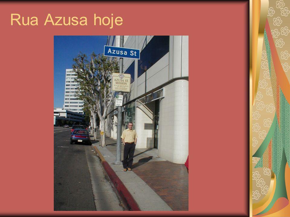 Rua Azusa hoje