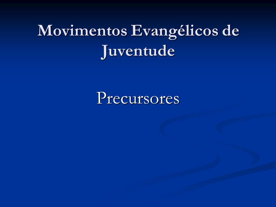 Movimentos Evangélicos de Juventude Precursores