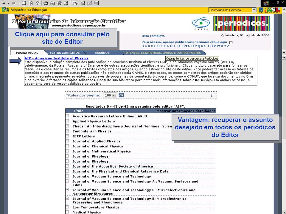 Clique aqui para consultar pelo site do Editor Vantagem: recuperar o assunto desejado em todos os periódicos do Editor