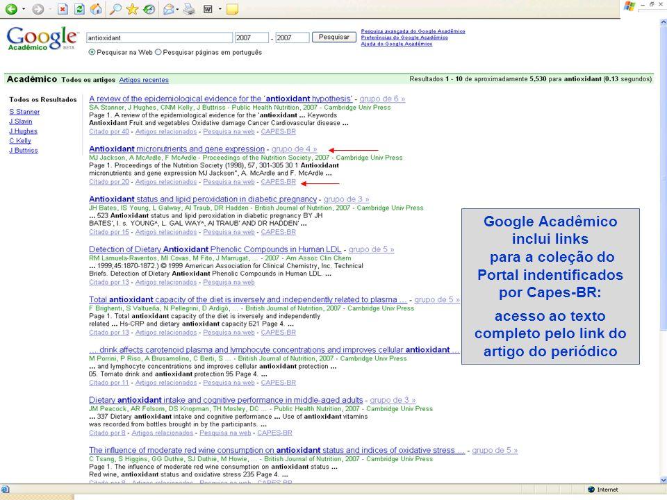 Google Acadêmico inclui links para a coleção do Portal indentificados por Capes-BR: acesso ao texto completo pelo link do artigo do periódico