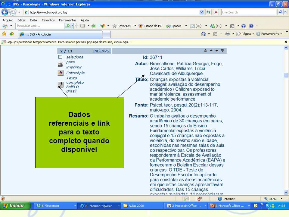 Navegando pelas fontes de informação Dados referenciais e link para o texto completo quando disponível