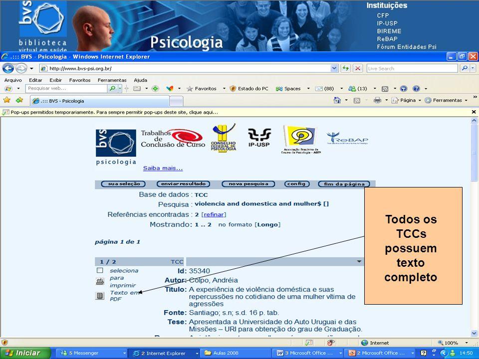 Navegando pelas fontes de informação Todos os TCCs possuem texto completo