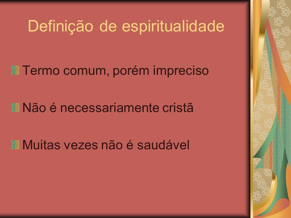 Sentido cristão clássico Devoção, vida devocional Piedade (eusebeia, pietas) Santidade, santificação Vida com Deus