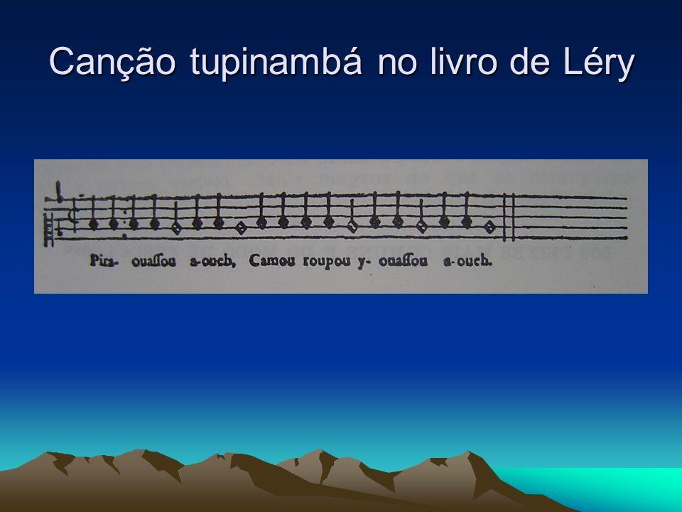 Canção tupinambá no livro de Léry