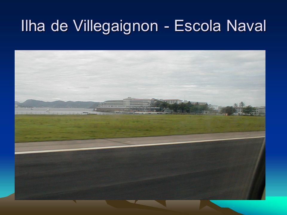 Ilha de Villegaignon - Escola Naval