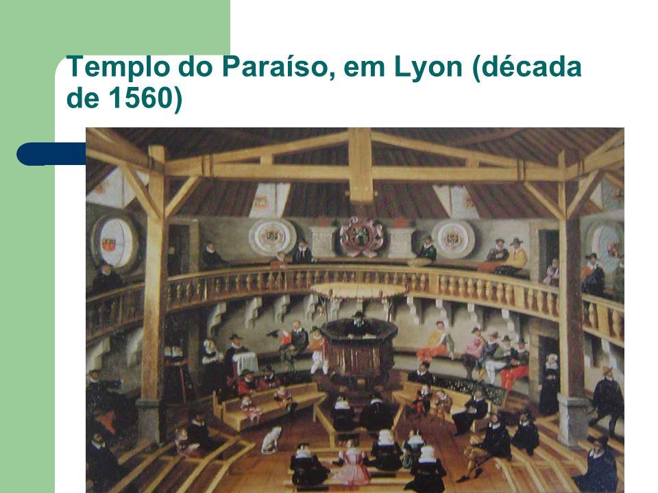 Templo do Paraíso, em Lyon (década de 1560)