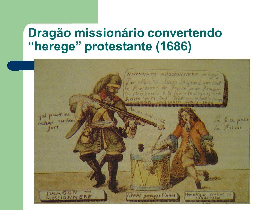Dragão missionário convertendo herege protestante (1686)