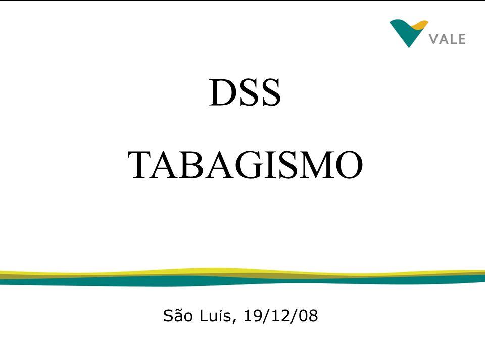 DSSTABAGISMO São Lu í s, 19/12/08