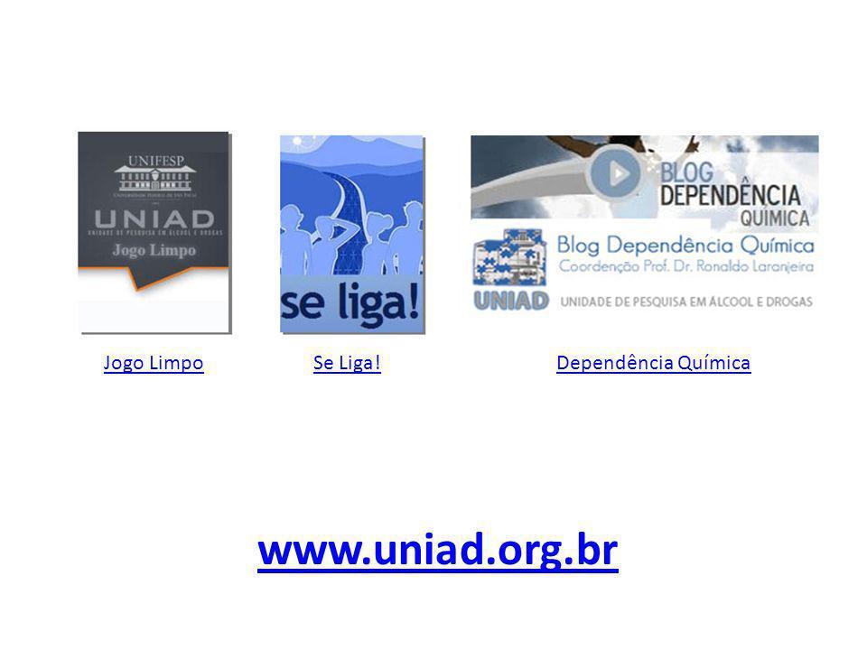 www.uniad.org.br Jogo LimpoDependência QuímicaSe Liga!