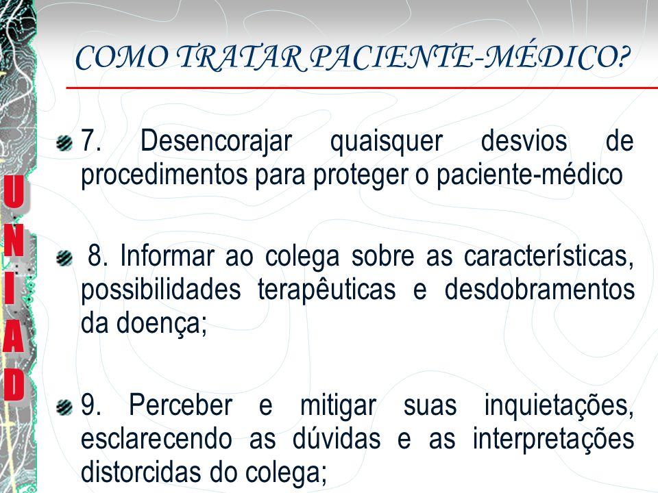 COMO TRATAR PACIENTE-MÉDICO.10. Ressaltar os benefícios da adesão; 11.