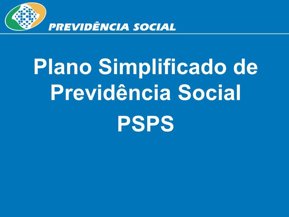 Plano Simplificado de Previdência Social PSPS