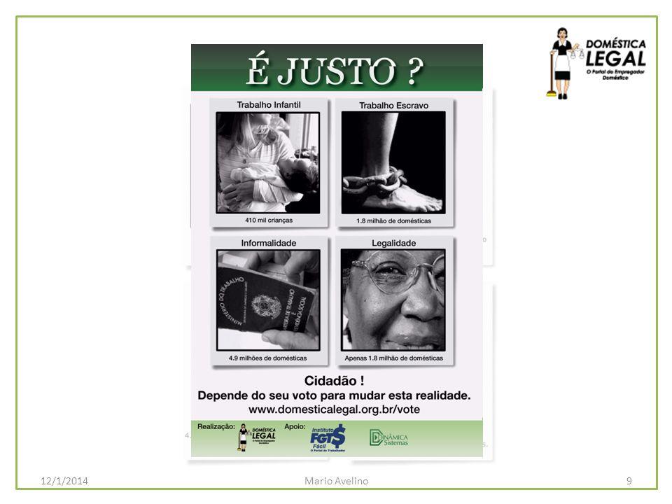 5 milhões de Domésticas Legais em 2011 30Mario Avelino12/1/2014 – Campanha de Abaixo Assinado Legalize sua doméstica e pague menos Imposto de Renda.