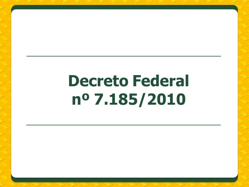 Decreto Federal nº 7.185/2010