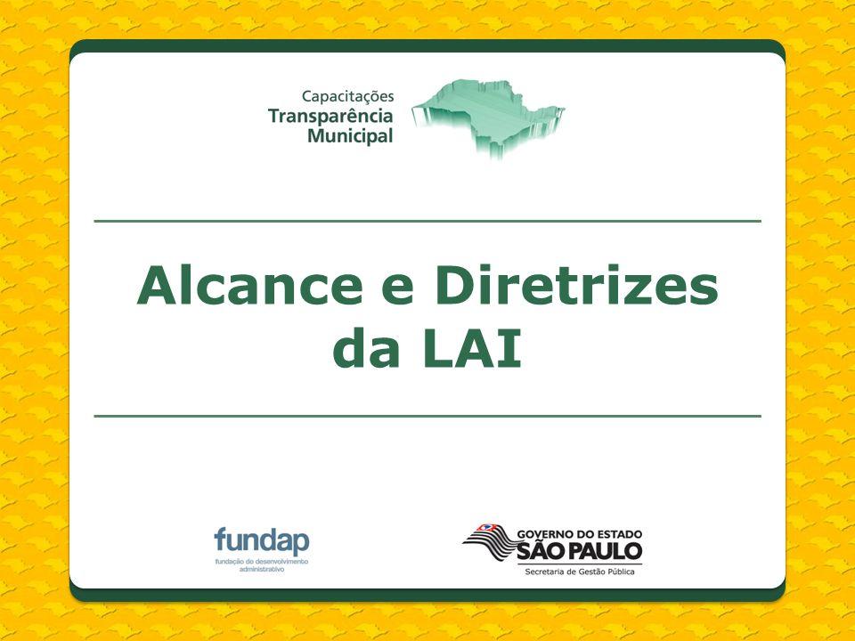 Diretrizes IV.fomento ao desenvolvimento da cultura de transparência na administração pública; V.