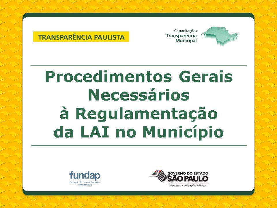 Procedimentos Gerais Necessários à Regulamentação da LAI no Município