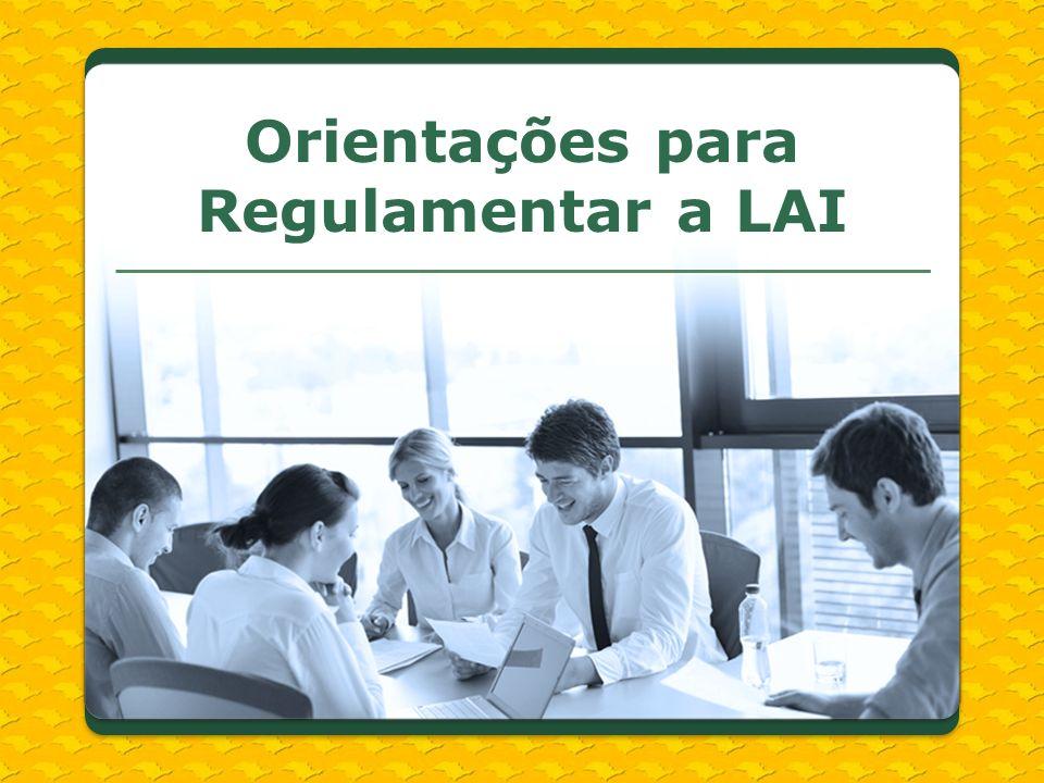 Orientações para Regulamentar a LAI