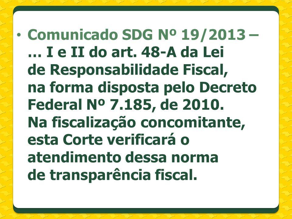 Controle Interno Fiscalização hierárquica Sistema Estadual de Controladoria