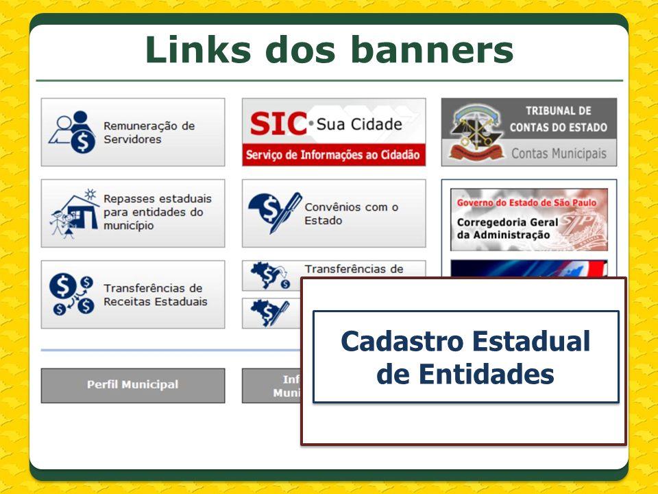 Links dos banners Cadastro Estadual de Entidades