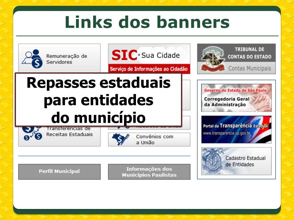 Links dos banners Repasses estaduais para entidades do município