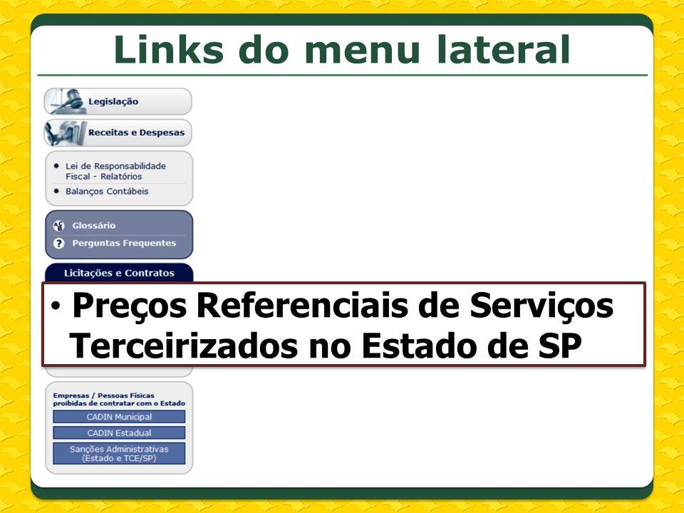 Links do menu lateral Preços Referenciais de Serviços Terceirizados no Estado de SP Preços Referenciais de Serviços Terceirizados no Estado de SP