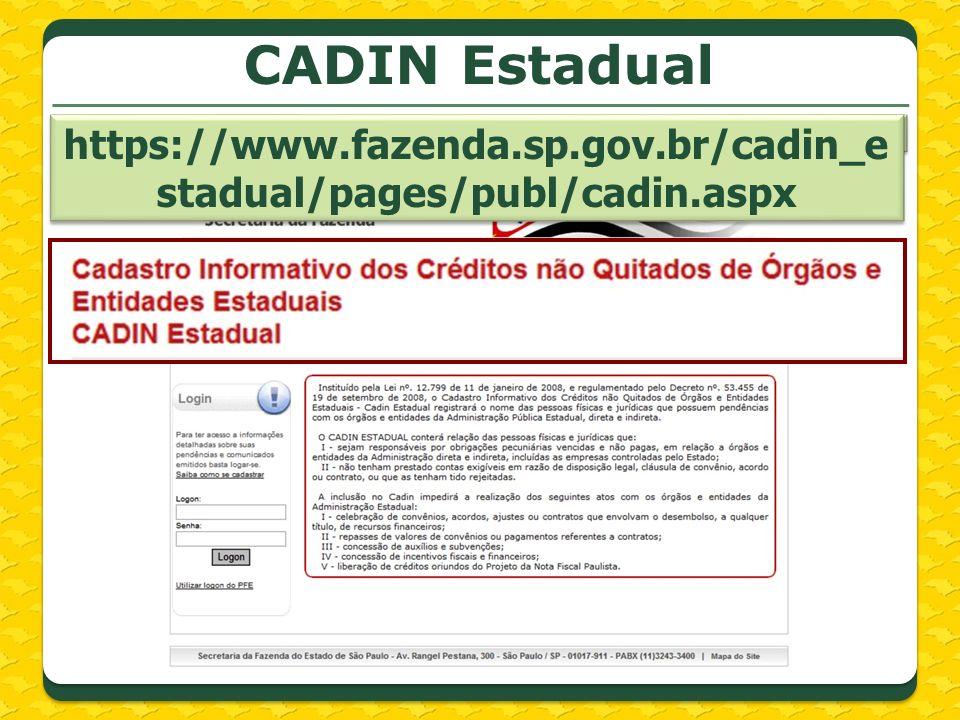https://www.fazenda.sp.gov.br/cadin_estadual/pages/publ/cadin.aspx