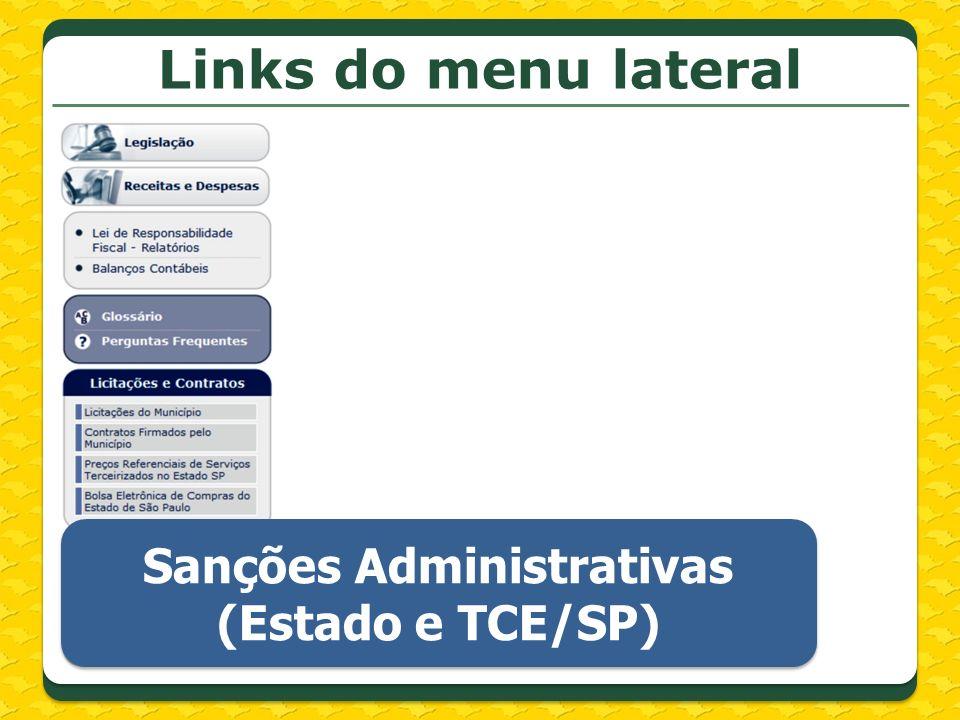 Links do menu lateral Sanções Administrativas (Estado e TCE/SP) Sanções Administrativas (Estado e TCE/SP)