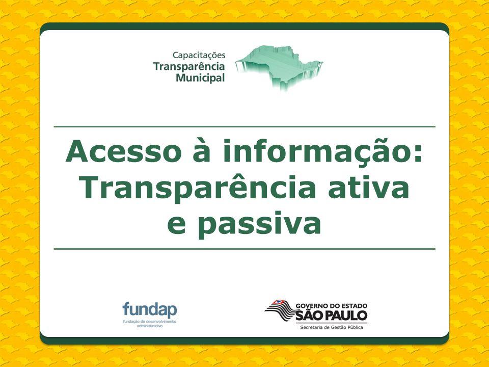 Acesso à informação: Transparência ativa e passiva