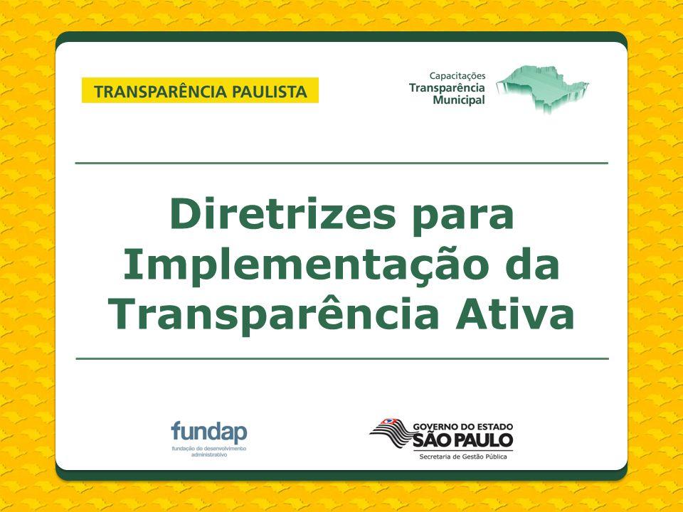Diretrizes para Implementação da Transparência Ativa