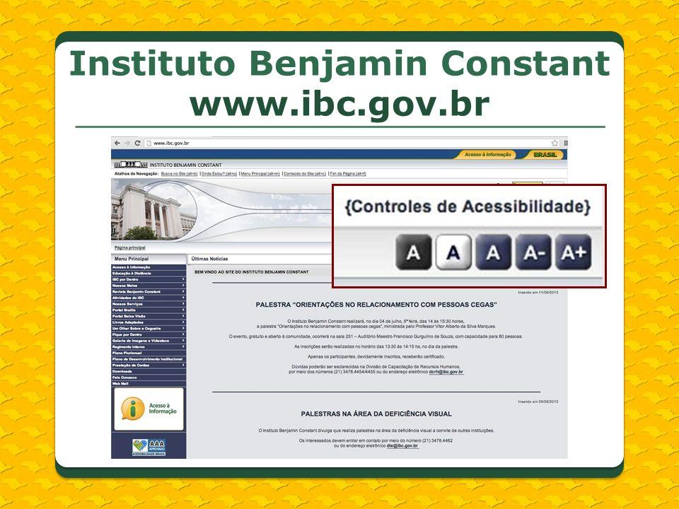 Instituto Benjamin Constant www.ibc.gov.br