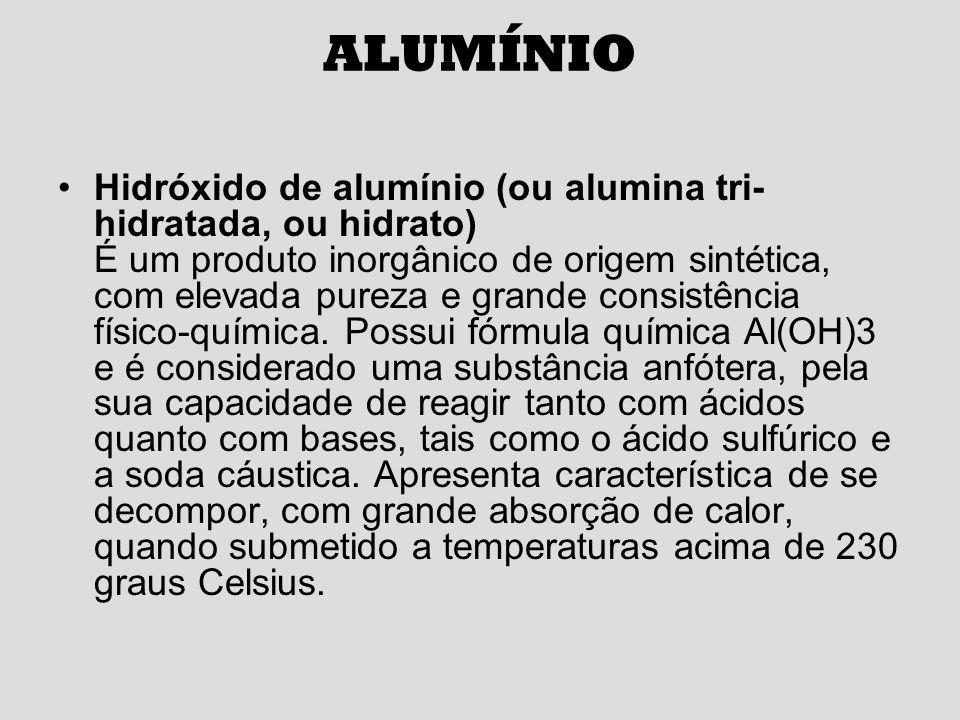 ALUMÍNIO Óxido de alumínio (ou alumina, ou alumina calcinada) Por meio de um processo controlado de calcinação do hidróxido de alumínio, obtemos diversificada linha de aluminas calcinadas que são empregadas em diversas indústrias.