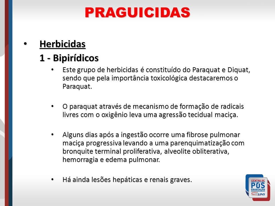 PRAGUICIDAS Herbicidas Herbicidas 1 - Bipirídicos Este grupo de herbicidas é constituído do Paraquat e Diquat, sendo que pela importância toxicológica