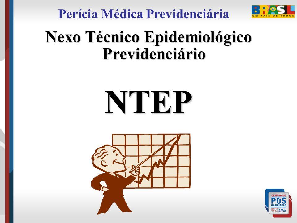 Nexo Técnico Epidemiológico Previdenciário NTEP Perícia Médica Previdenciária