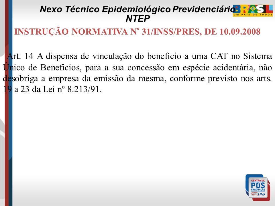 INSTRUÇÃO NORMATIVA N° 31/INSS/PRES, DE 10.09.2008 § 6º A análise do requerimento e das provas produzidas será realizada pela perícia médica, cabendo