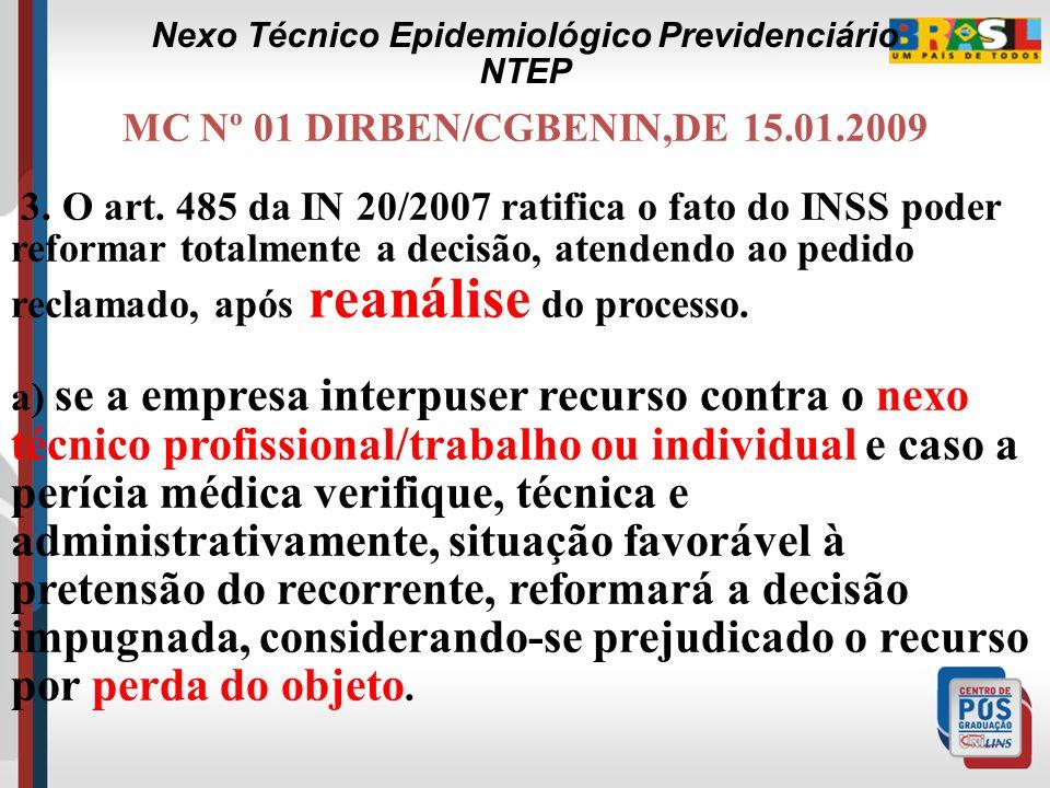 MC Nº 01 DIRBEN/CGBENIN,DE 15.01.2009 1. A Coordenação-Geral de Benefícios por Incapacidade no intuito de dirimir dúvidas quanto à instrução de recurs
