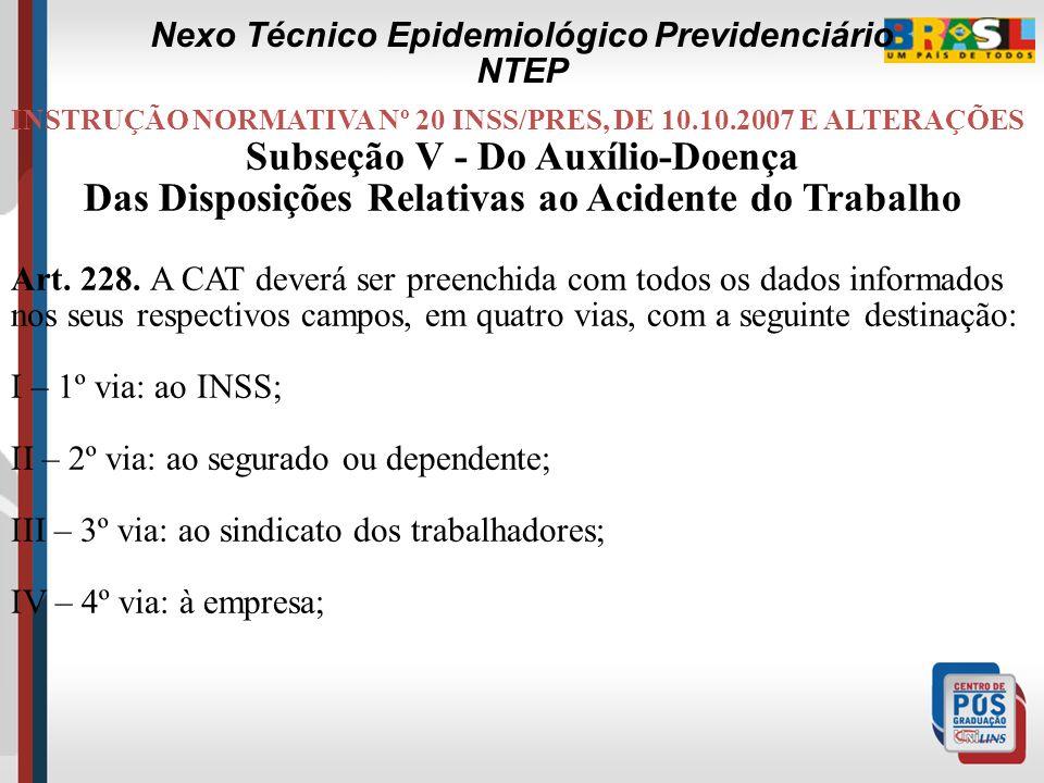 INSTRUÇÃO NORMATIVA N° 31/INSS/PRES, DE 10.09.2008 Art.