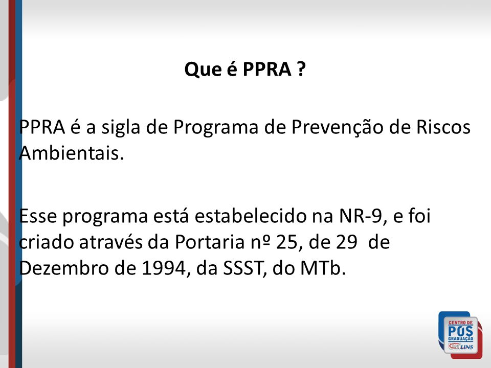 Qual o objetivo do PPRA .