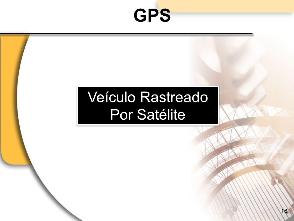 GPS Veículo Rastreado Por Satélite Veículo Rastreado Por Satélite 16