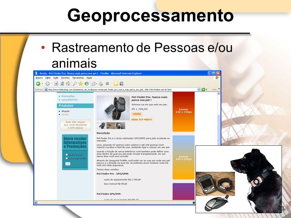 Geoprocessamento Rastreamento de Pessoas e/ou animais 21