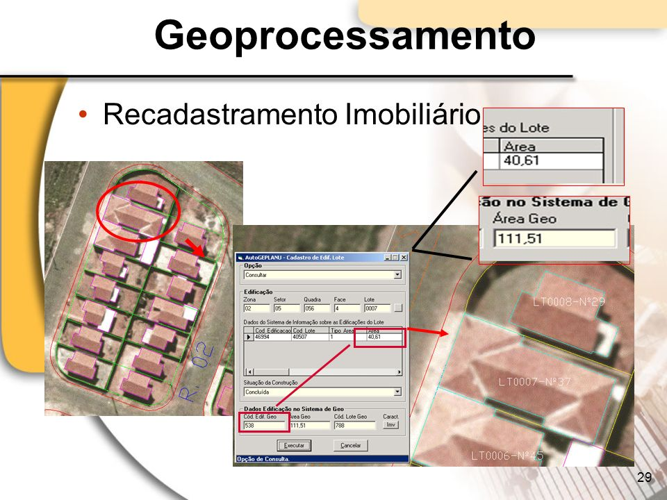 Geoprocessamento Recadastramento Imobiliário 29