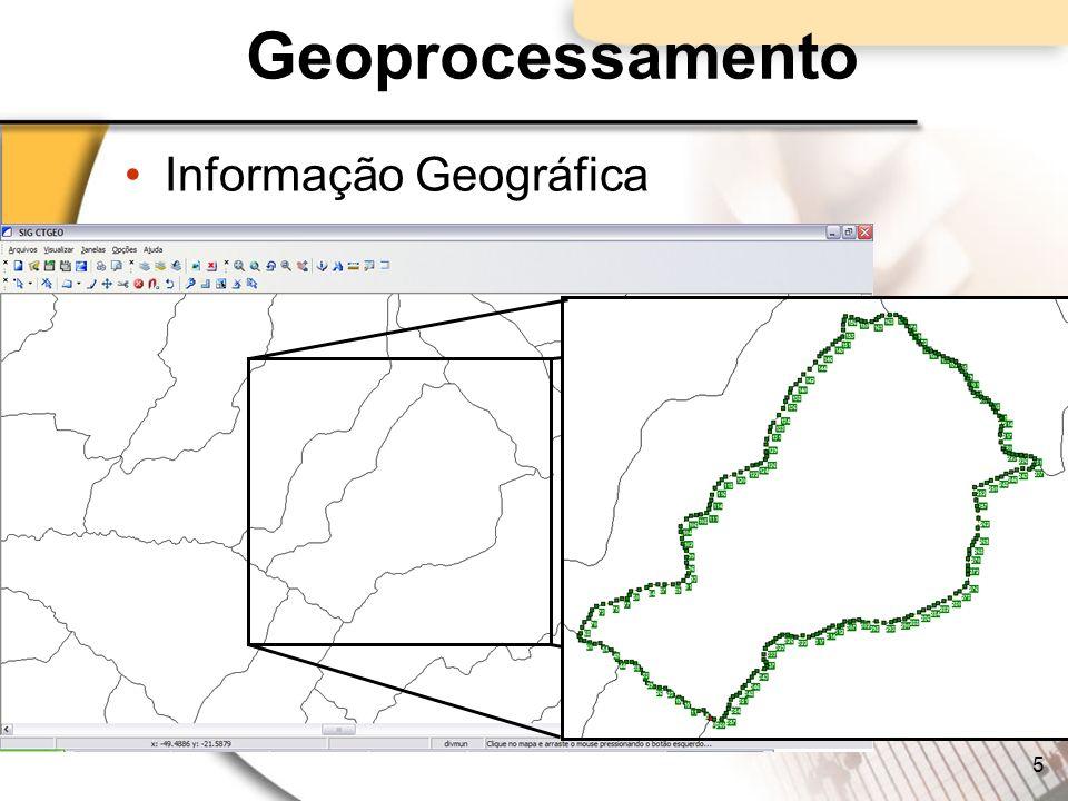 Geoprocessamento Informação Geográfica 5