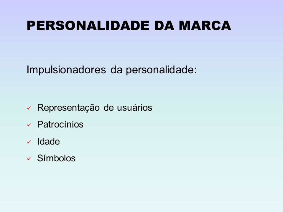 Impulsionadores da personalidade: Representação de usuários Patrocínios Idade Símbolos