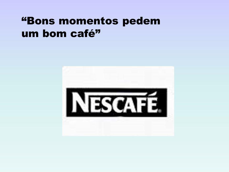 Bons momentos pedem um bom café