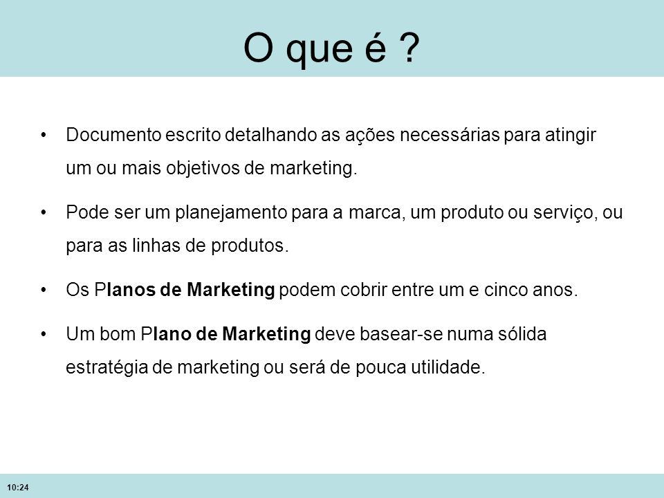 10:24 Modelo de um plano de marketing 1.Sumário Executivo 2.