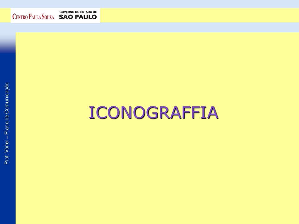 Prof. Vorlei – Plano de Comunicação ICONOGRAFFIA