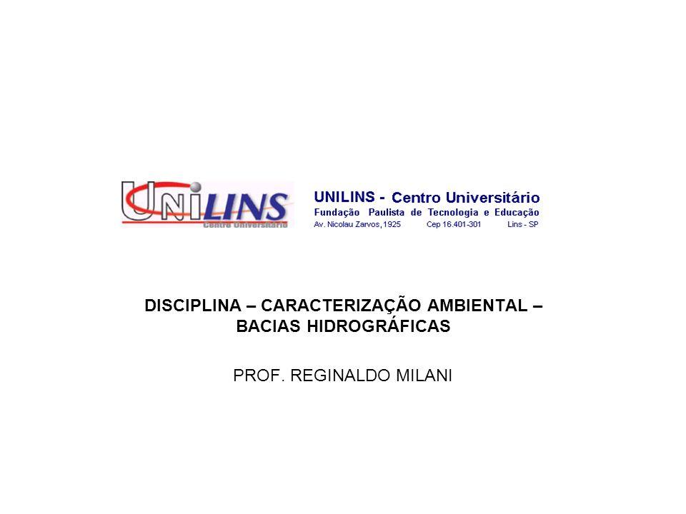 DEFINIÇÕES Outra definição é apresentada por Lima (1994), que entende Bacia Hidrográfica como um sistema geomorfológico aberto que recebe energia através de agentes climáticos e perde através do deflúvio.